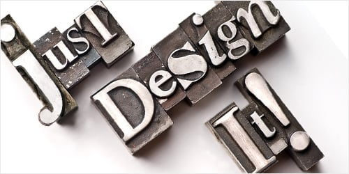 Just Design It