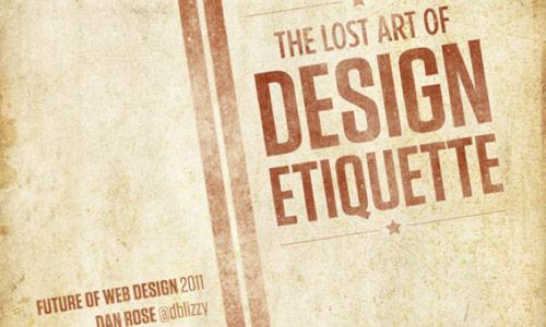 Lost Art of Design Etiquette