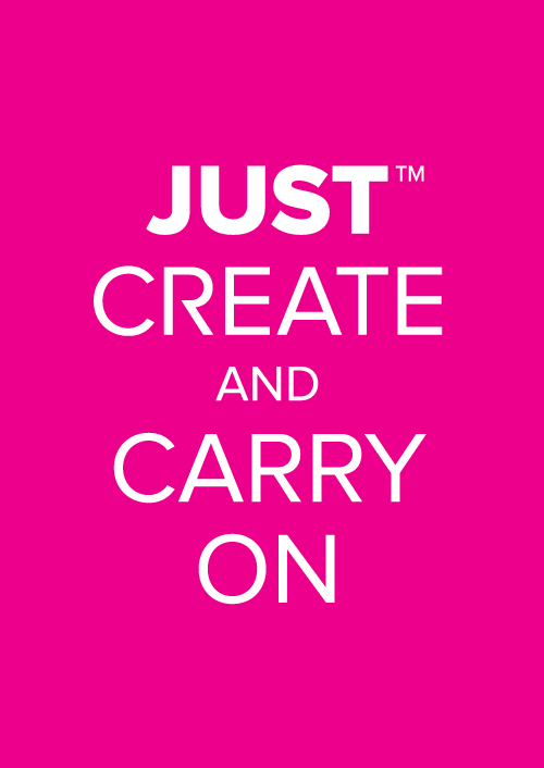 Just Create and Carry On