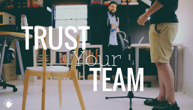 Trust Your Creative Team