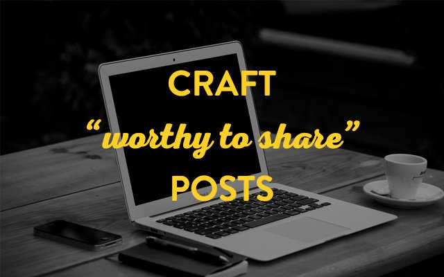 Craft worthy to share posts