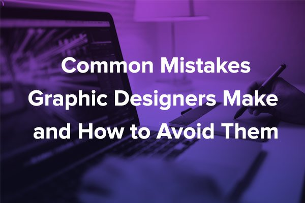 Common Designer Mistakes