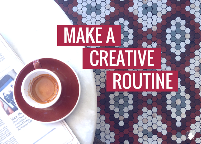 Make a Creative Routine