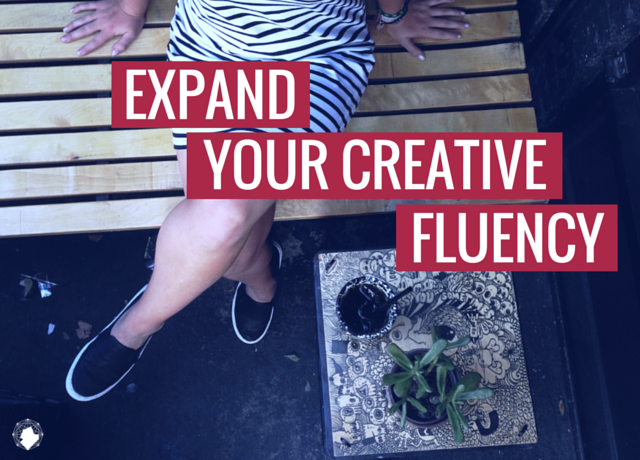Expand Your Creative Fluency + Technical Skills