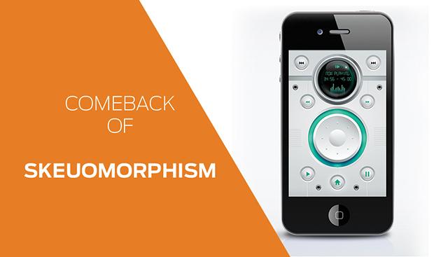 Comeback of Skeuomorphism