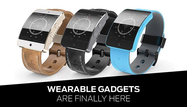 Wearable Gadgets are Finally Here