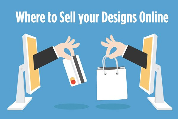 Where to sell your designs online