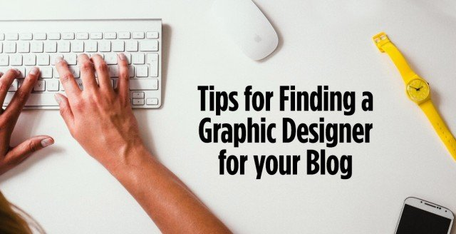 tips for finding a graphic designer for your blog just creative