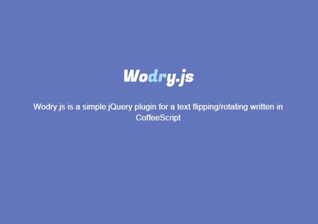 Wodry.js: Text Rotating/Flipping jQuery Plugin