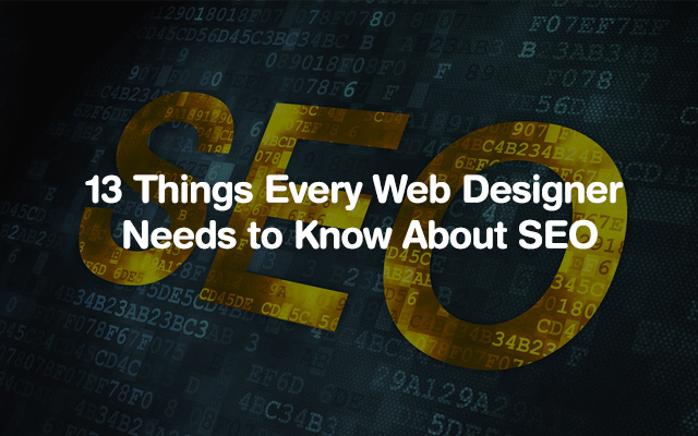 13 Things Every Web Designer Needs to Know About SEO in 2016 | JUST™ Creative