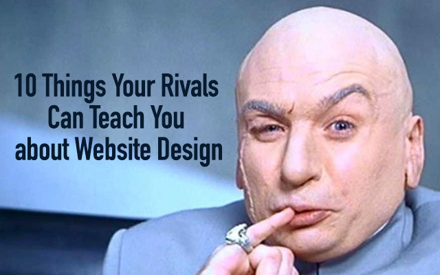 10 Things Your Rivals Can Teach You about Website Design
