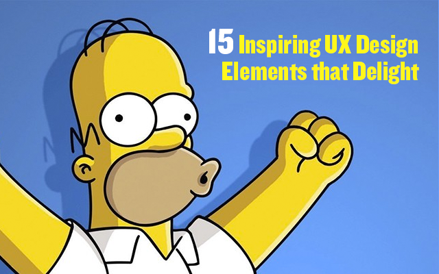 15 Inspiring UX Design Elements that Delight The User