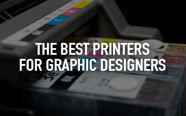 Best Printers for Graphic Designers