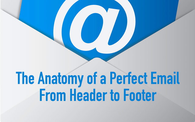 The Anatomy Of A Perfect Email