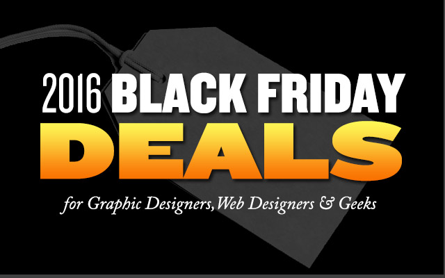 Black Friday  Cyber Monday Deals for Graphic Designers, Artists & Developers