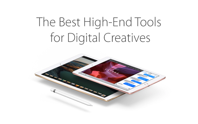 The Best High-End Tools for Digital Creatives