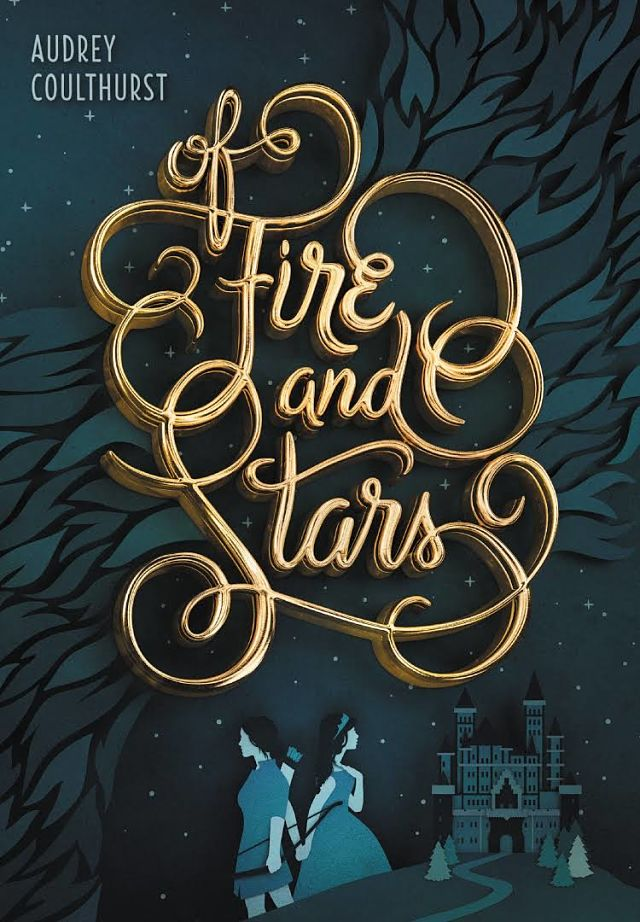 Of Fire and Stars Audrey Coulthurst