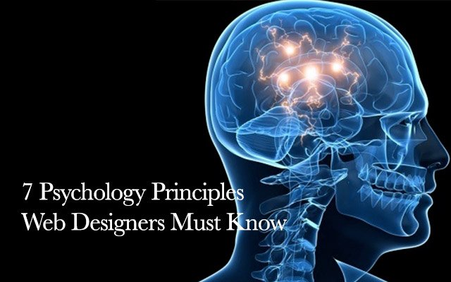 7 Psychology Principles Web Designers Must Know