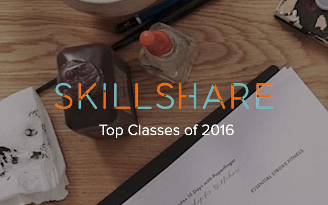 Skillshare Top Classes of 2016