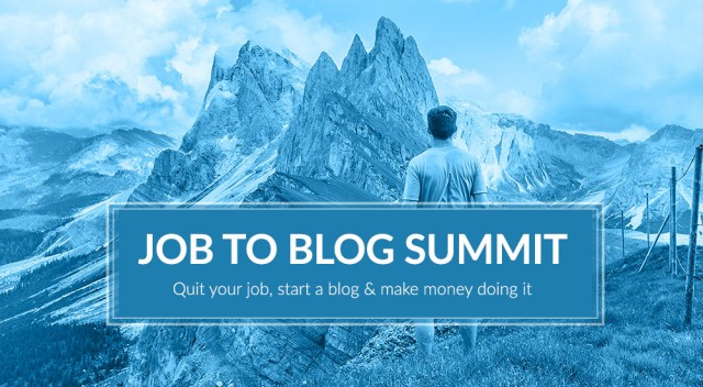 Job to Blog Summit