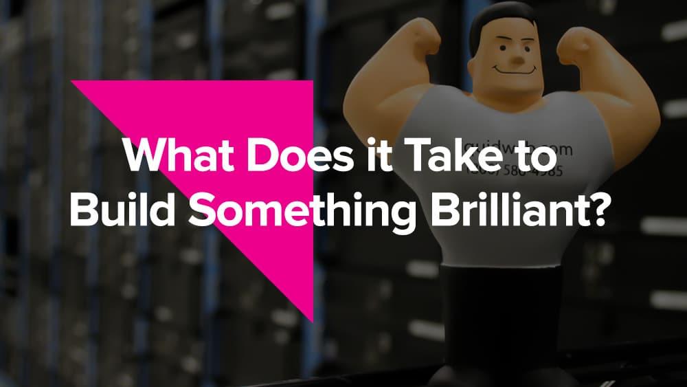 Build Brilliant
