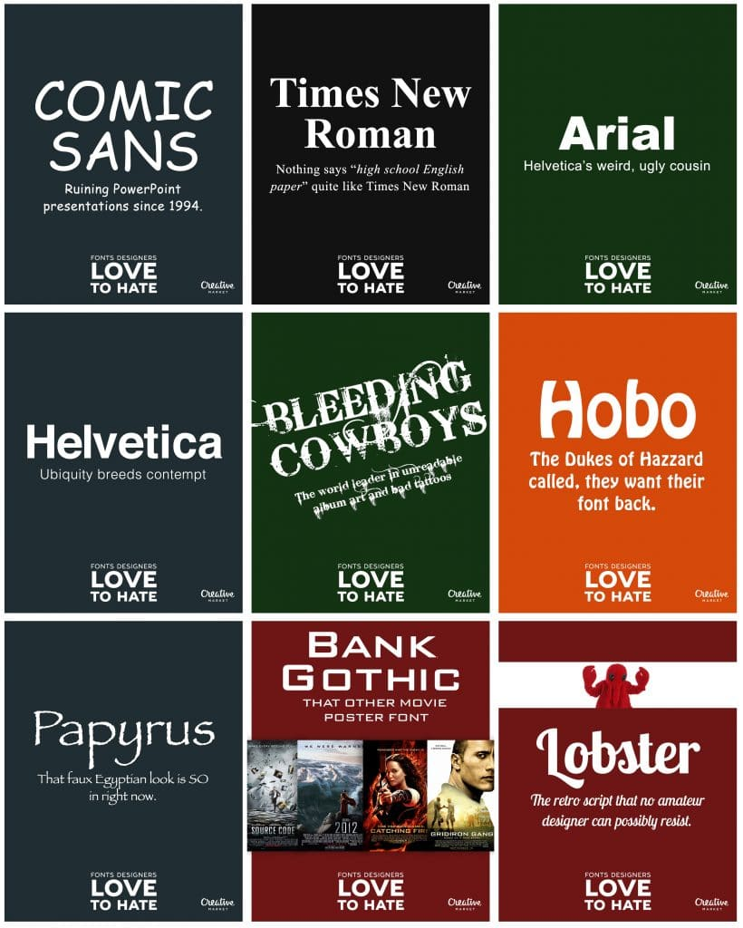 Fonts Designers Love to Hate