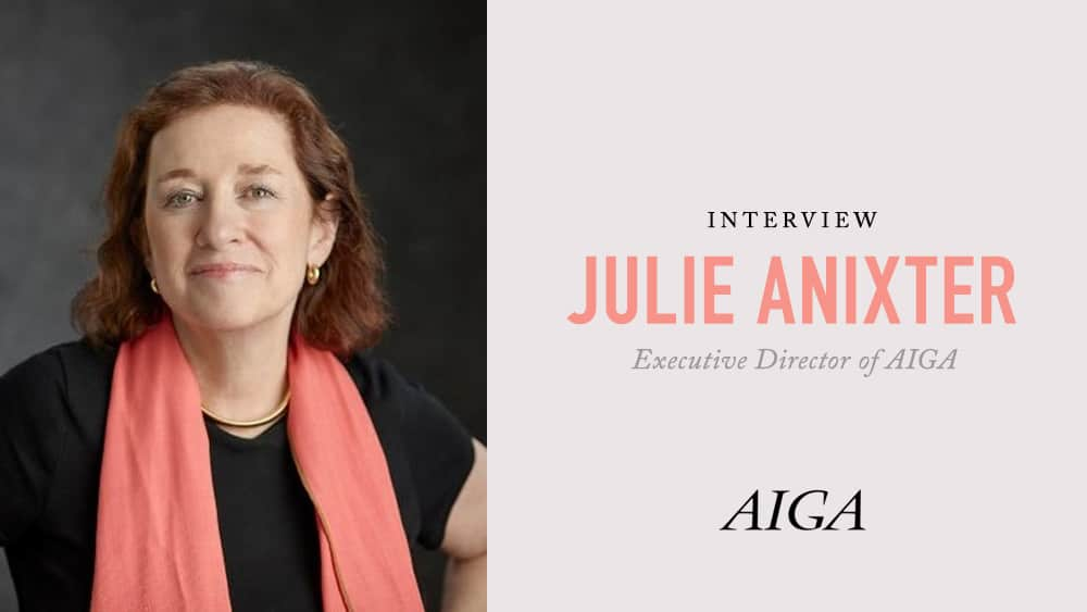 Julie Anixter Interview AIGA