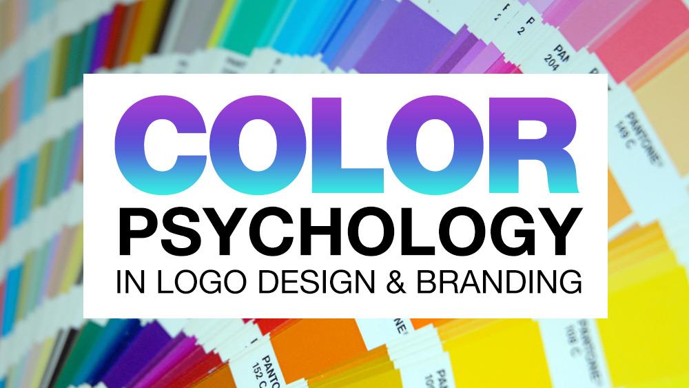 Color Psychology in Logo Design & Branding Explained | JUST