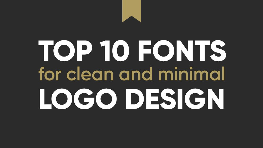 10 Best Professional Fonts For Logo Design Clean Minimal Just