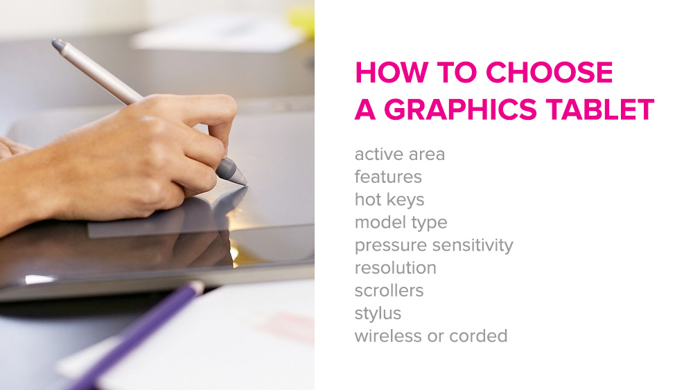 how to choose a graphics tablet
