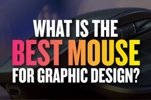 What is the best mouse for graphic design?