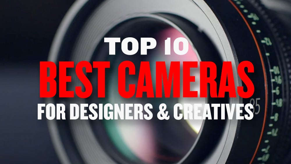 Top best cameras for designers