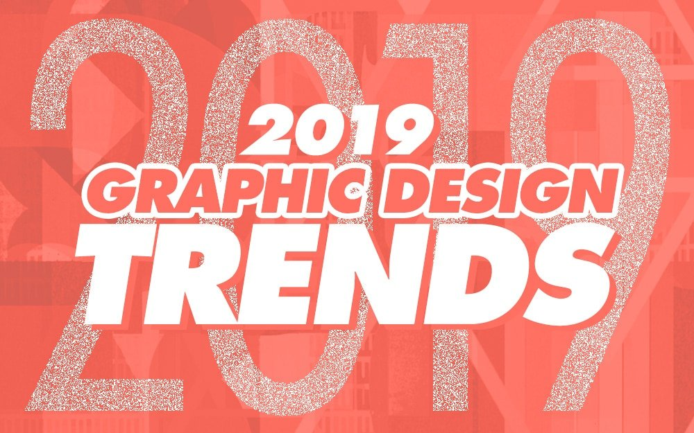 New Graphic Design Trends: Graphic Design Trends 2019: Inspiration & Examples