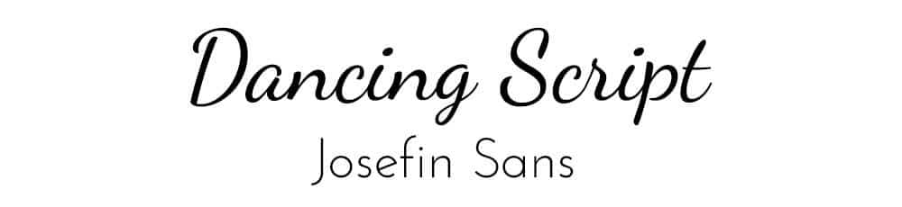 Font Combination Dancing Script & Josefin Sans