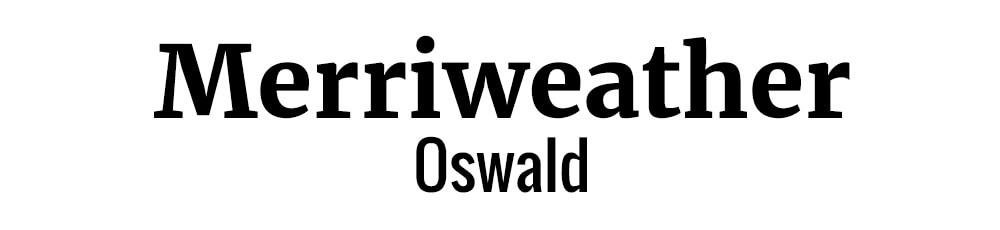 Font Combination Merriweather & Oswald