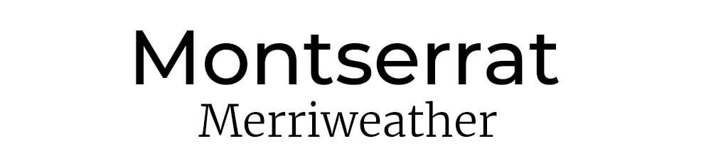 Font Combination Montserrat & Merriweather