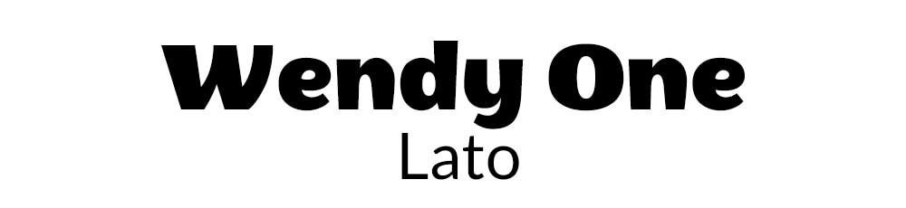 Font Combination Wendy and Lato