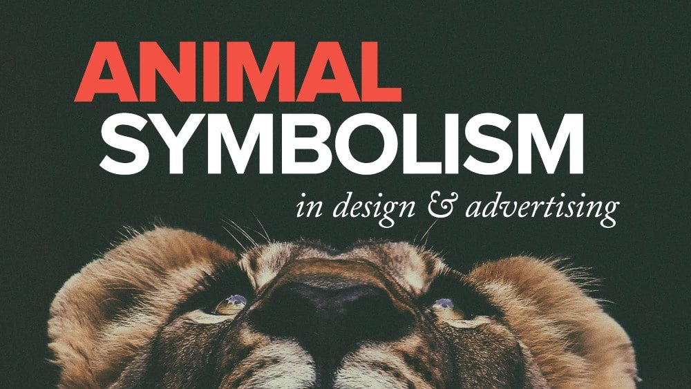 Animal Symbolism & Meaning in Design and Advertising