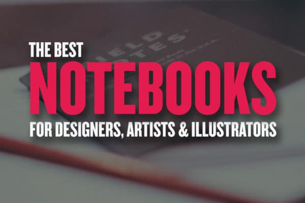 Best Notebooks for Creatives