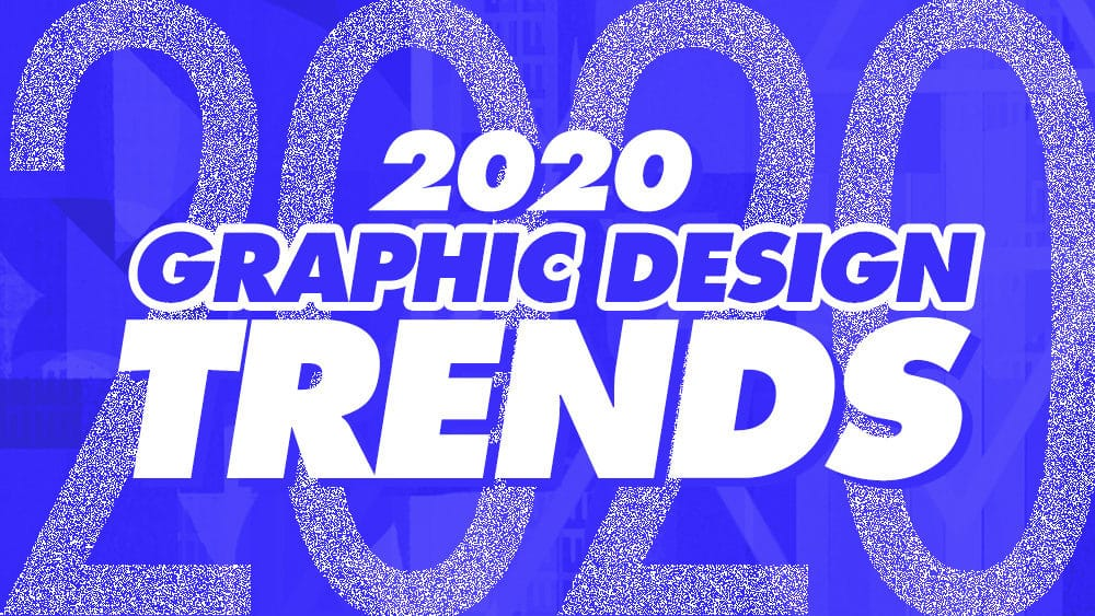 2020 Graphic Design Trends.Graphic Design Trends 2020 To Keep An Eye On Just Creative