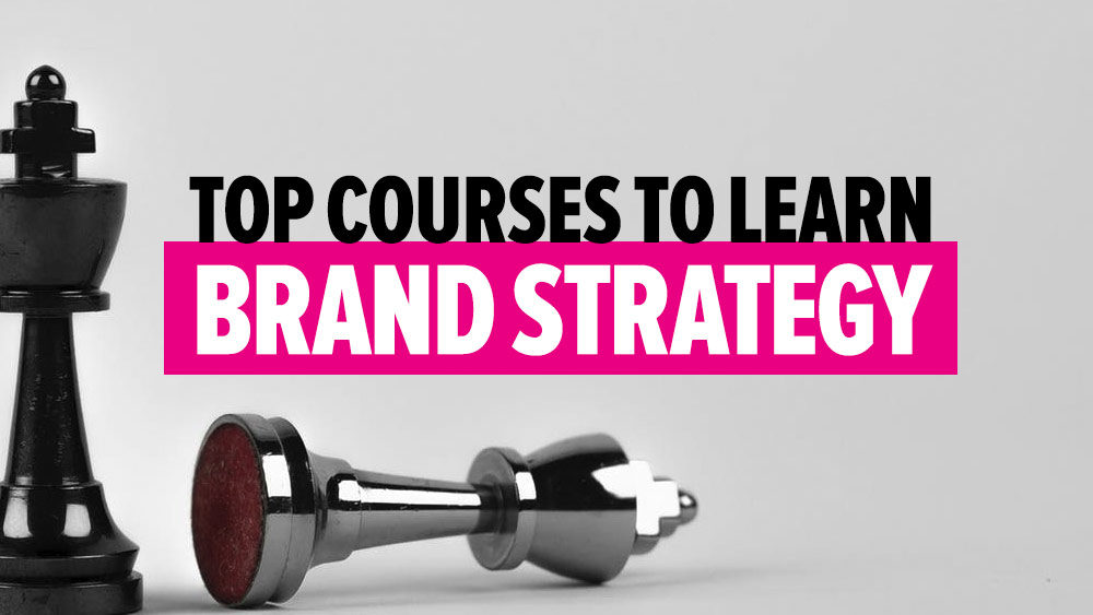 Top Best Brand Strategy Courses