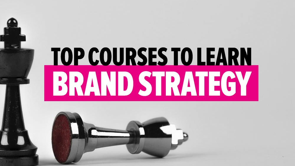 Best Brand Strategy Courses & Resources