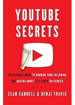 YouTube Secrets book cover - Sean Cannell & Benji Travis - 11 Ways to Make Money Online