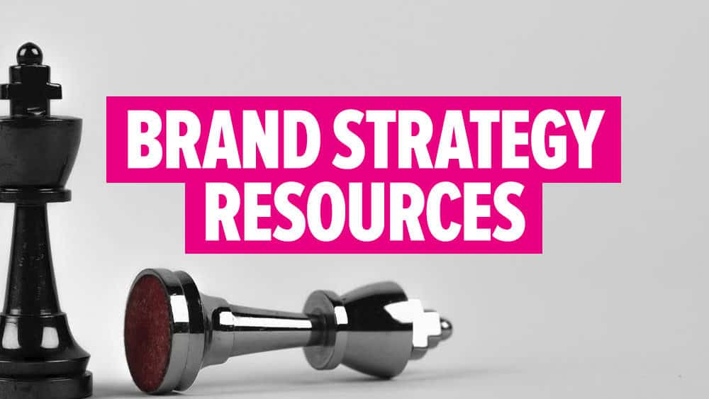 Brand Strategy Resources