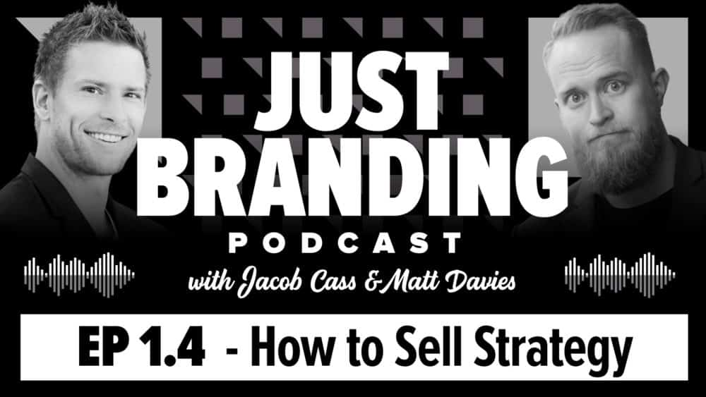 How to Sell Brand Strategy