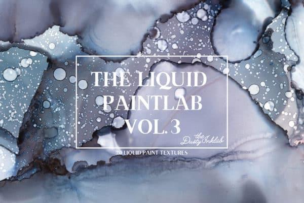 The Liquid Paintlab Vol. 3