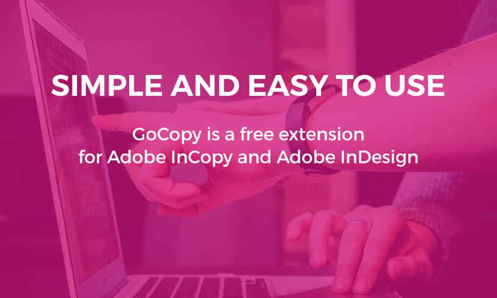 GoCopy Workflow for Adobe InDesign and InCopy
