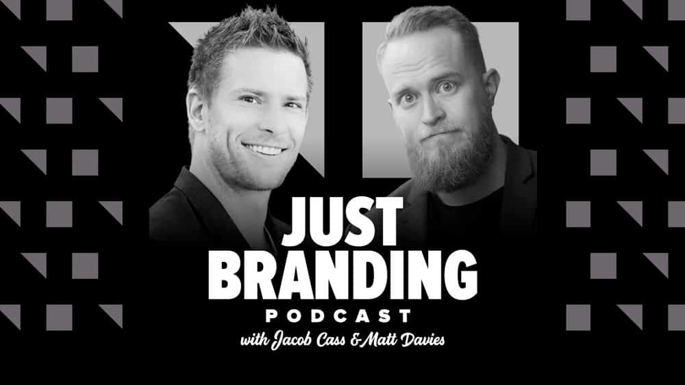 JUST Branding Podcast