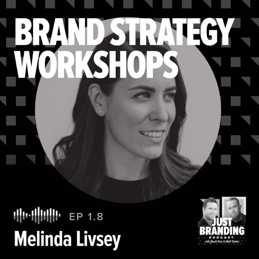 Brand Strategy Workshops with Melinda Livsey