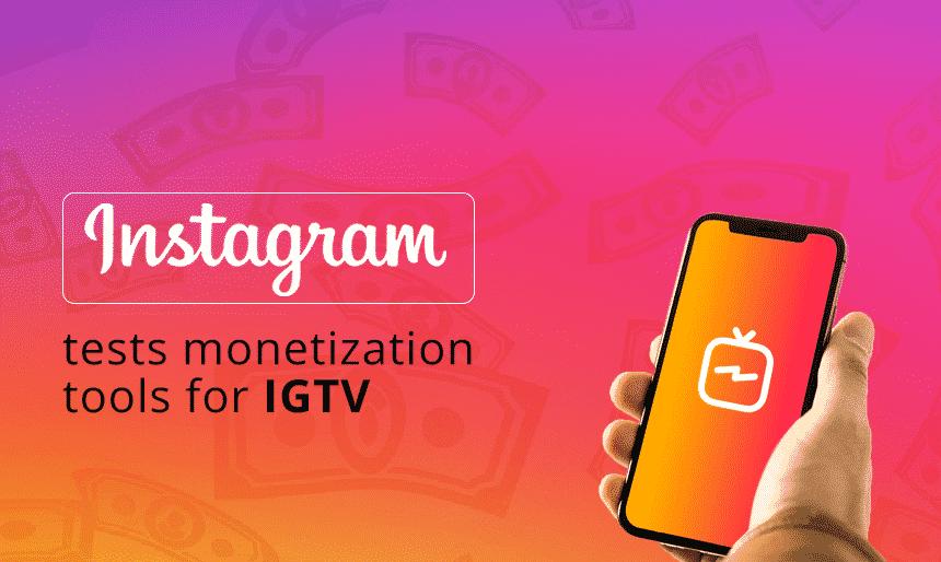 Instagram IGTV ads for content revenue